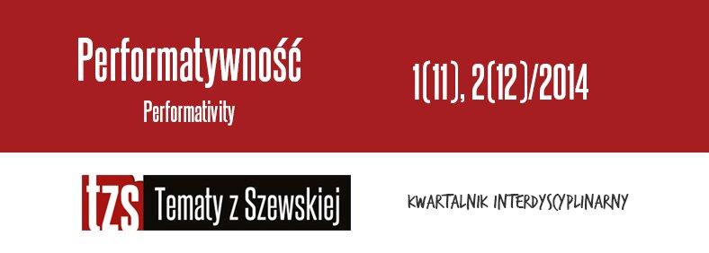 Performatywność 1(11) 2014 i 2(12) 2014